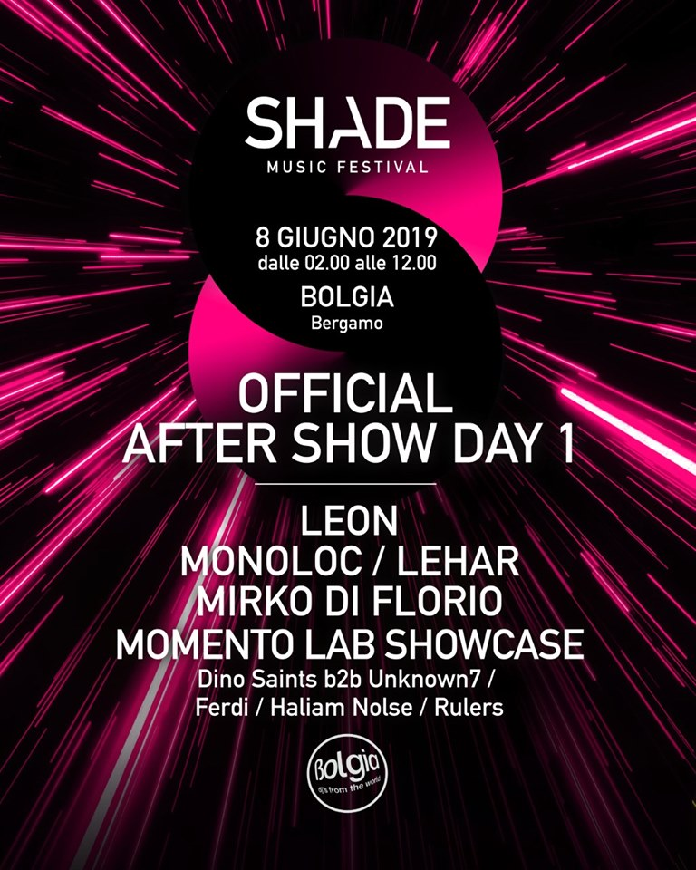 after shade music festival bolgia